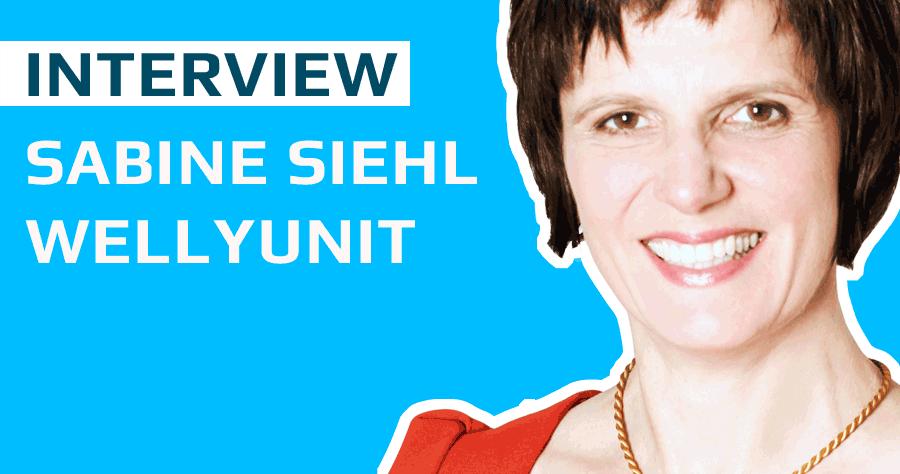 Interview: Glücksnetzwerk WellYunit, Sabine Siehl