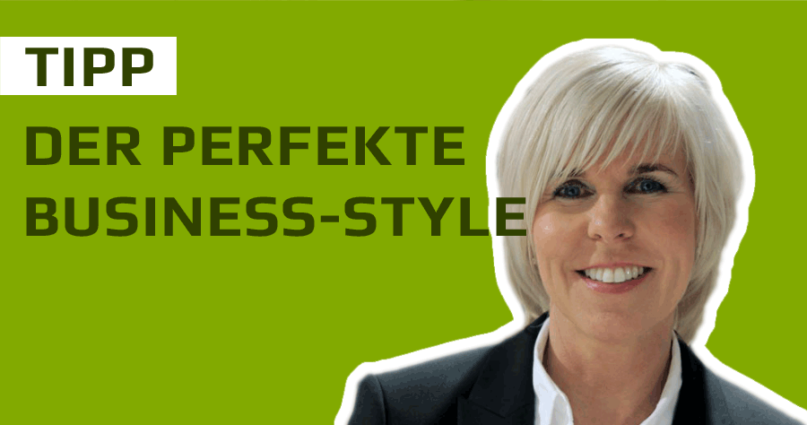 Business Styling Tipps