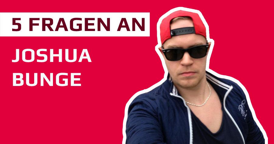 5 Fragen an: Joshua Bunge