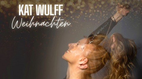 Kat Wulff: Weihnachtsalbum 2.0